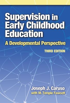 Supervision in Early Childhood Education: A Developmental Perspective - 3rd Edition