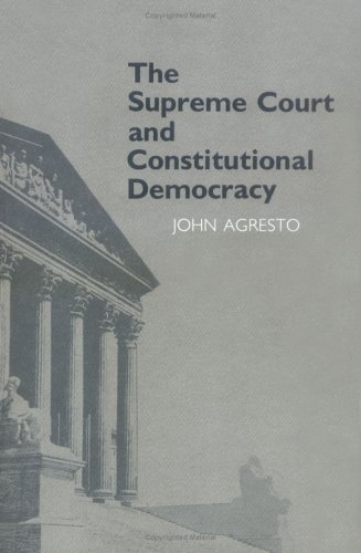 The Supreme Court and Constitutional Democracy 9780801492778