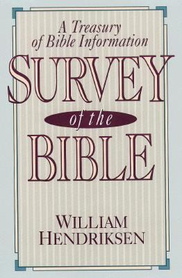 Survey of the Bible: A Treasury of Bible Information 9780801054150