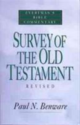 Survey of the Old Testament- Everyman's Bible Commentary 9780802421234