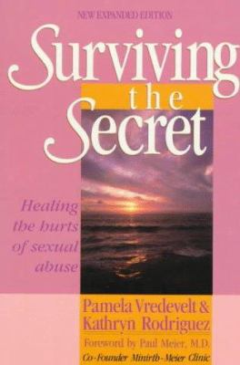 Surviving the Secret: Healing the Hurts of Sexual Abuse 9780800754426
