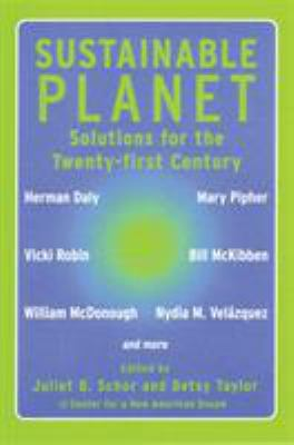 Sustainable Planet: Roadmaps for the Twenty-First Century 9780807004555