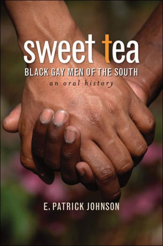 Sweet Tea: Black Gay Men of the South 9780807832097