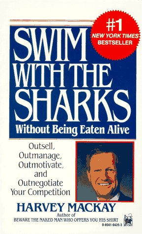 Swim with the Sharks Without Being Eaten Alive 9780804104265