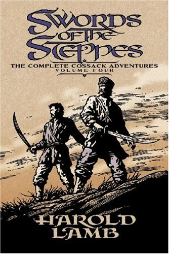 Swords of the Steppes 9780803280519