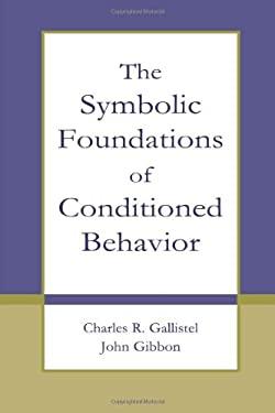 Symbolic Foundations Condition 9780805829341