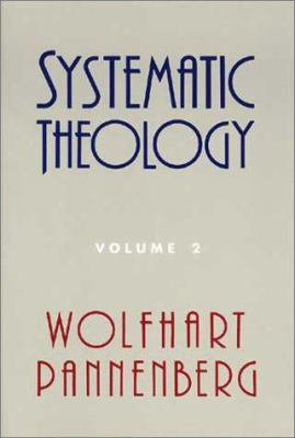Systematic Theology, Volume 2 9780802837073