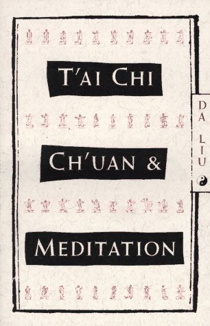 T'Ai Chi Ch'uan and Meditation 9780805209938