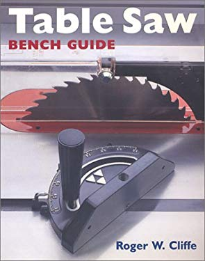 Table Saw Bench Guide 9780806991351
