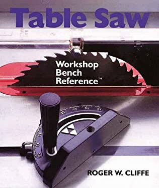 Table Saw: Workshop Bench Reference 9780806997797