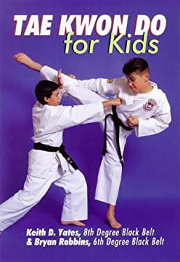 Tae Kwon Do for Kids 9780806917610