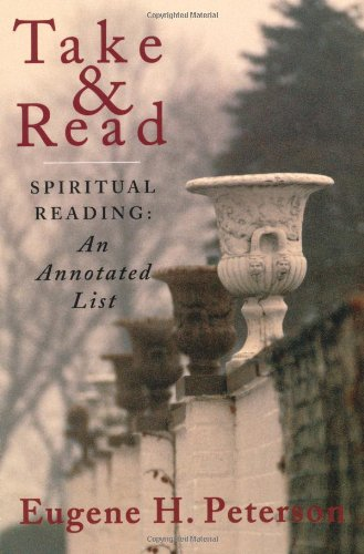 Take and Read: Spiritual Reading - An Annotated List 9780802840967