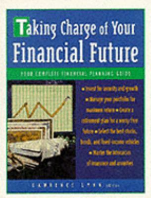 Taking Charge of Your Financial Future 9780809229086