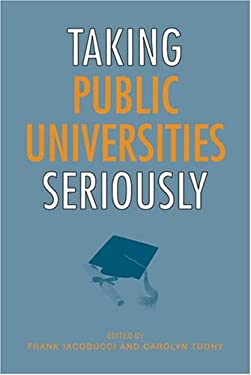 Taking Public Universities Seriously 9780802093769