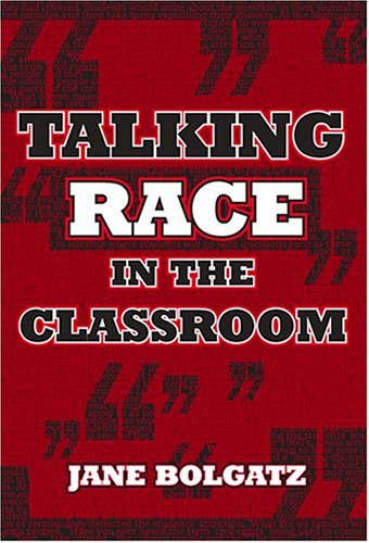 Talking Race in the Classroom 9780807745472