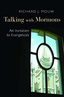 Talking with Mormons: An Invitation to Evangelicals 9780802868589