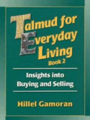 Talmud for Everyday Living: Employer-Employee Relations 9780807407394