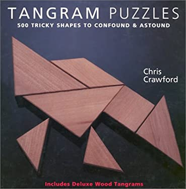 Tangram Puzzles: 500 Tricky Shapes to Confound & Astound/ Includes Deluxe Wood Tans 9780806975894