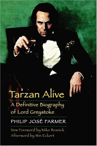 Tarzan Alive: A Definitive Biography of Lord Greystoke 9780803269217