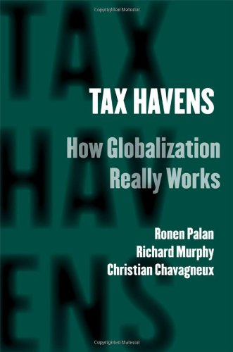 Tax Havens: How Globalization Really Works 9780801476129