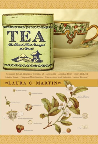 Tea: The Drink That Changed the World 9780804837248
