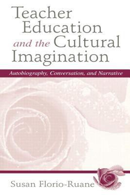 Teacher Education Cultural Imag. P 9780805823752