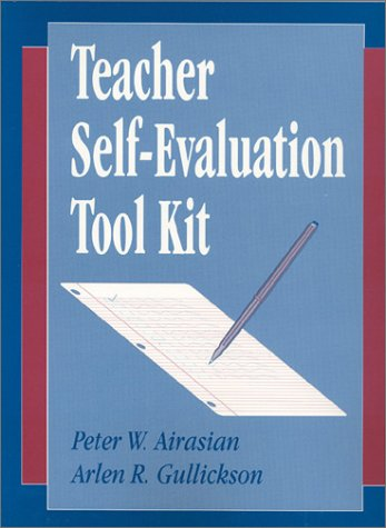 Teacher Self-Evaluation Tool Kit