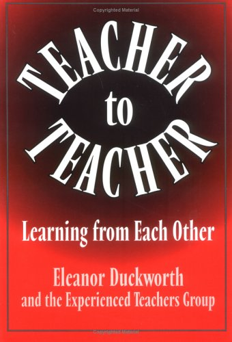Teacher to Teacher: Learner from Each Other 9780807736524