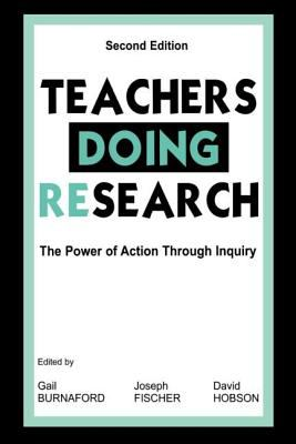 Teachers Doing Research 2nd Ed 9780805835892