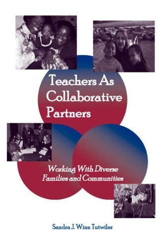 Teachers as Collaborative Partners: Working with Diverse Families and Communities 9780805839005