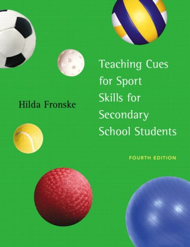 Teaching Cues for Sport Skills for Secondary School Students 9780805327199
