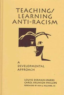 Teaching/Learning Anti-Racism: A Developmental Approach 9780807736388