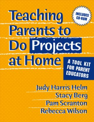 Teaching Parents to Do Projects at Home: A Tool Kit for Parent Educators [With CDROM] 9780807745502