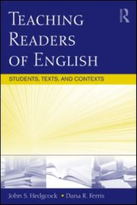Teaching Readers of English: Students, Texts, and Contexts 9780805863475