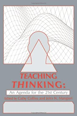 Teaching Thinking: An Agenda for the Twenty-First Century 9780805808674