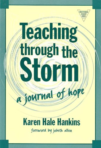 Teaching Through the Storm: A Journal of Hope 9780807743287