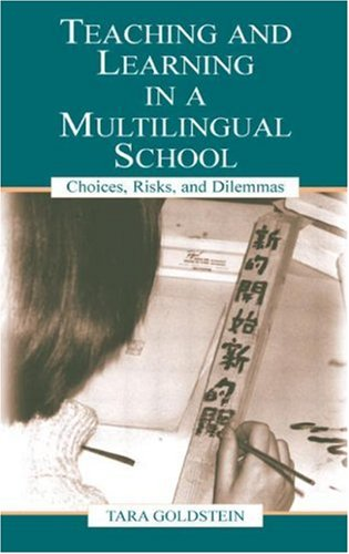 Teaching and Learning Multilingual 9780805840162