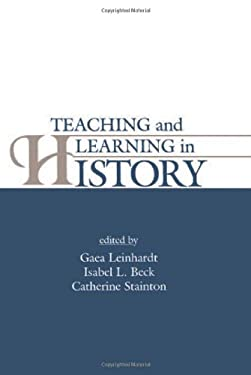 Teaching and Learning in History 9780805812459