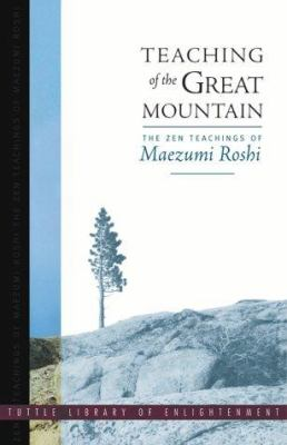Teaching of the Great Mountain 9780804832731