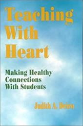 Teaching with Heart: Making Healthy Connections with Students