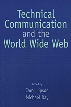Technical Communication & the World Wide Web 9780805845730