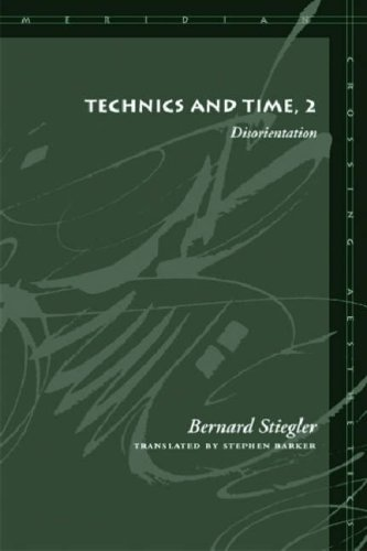 Technics and Time, 2: Disorientation 9780804730143