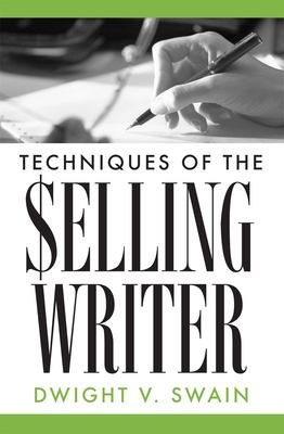 Techniques of the Selling Writer 9780806111919