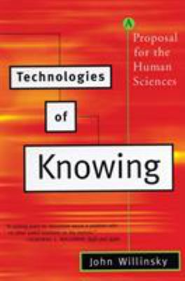 Technologies of Knowing: A Proposal for the Human Sciences 9780807061077