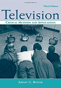 Television: Critical Methods and Applications 9780805854152
