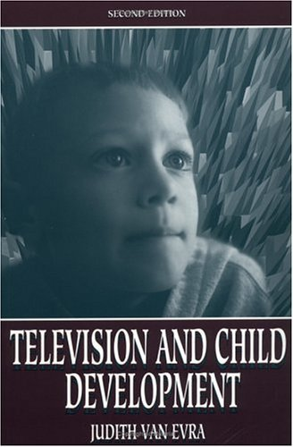 Television and Child Dev 2nd Ed PR 9780805828016