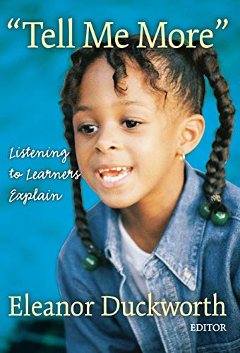 Tell Me More: Listening to Learners Explain 9780807740408