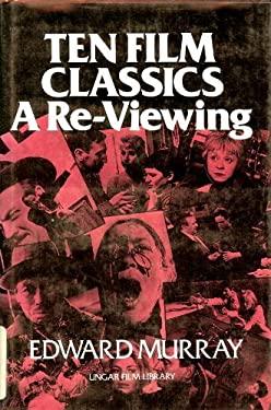 Ten Film Classics: A Re-Viewing