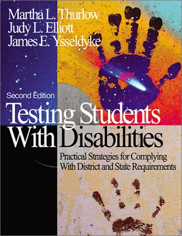 Testing Students with Disabilities: Practical Strategies for Complying with District and State Requirements 9780803965522