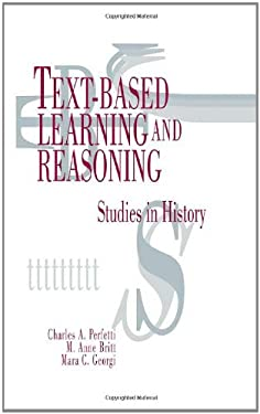 Text-Based Learning and Reasoning: Studies in History 9780805816433